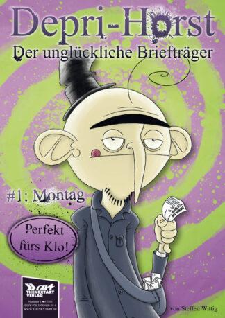 Steffen Wittig Depri-Horst Der unglückliche Briefträger Cover