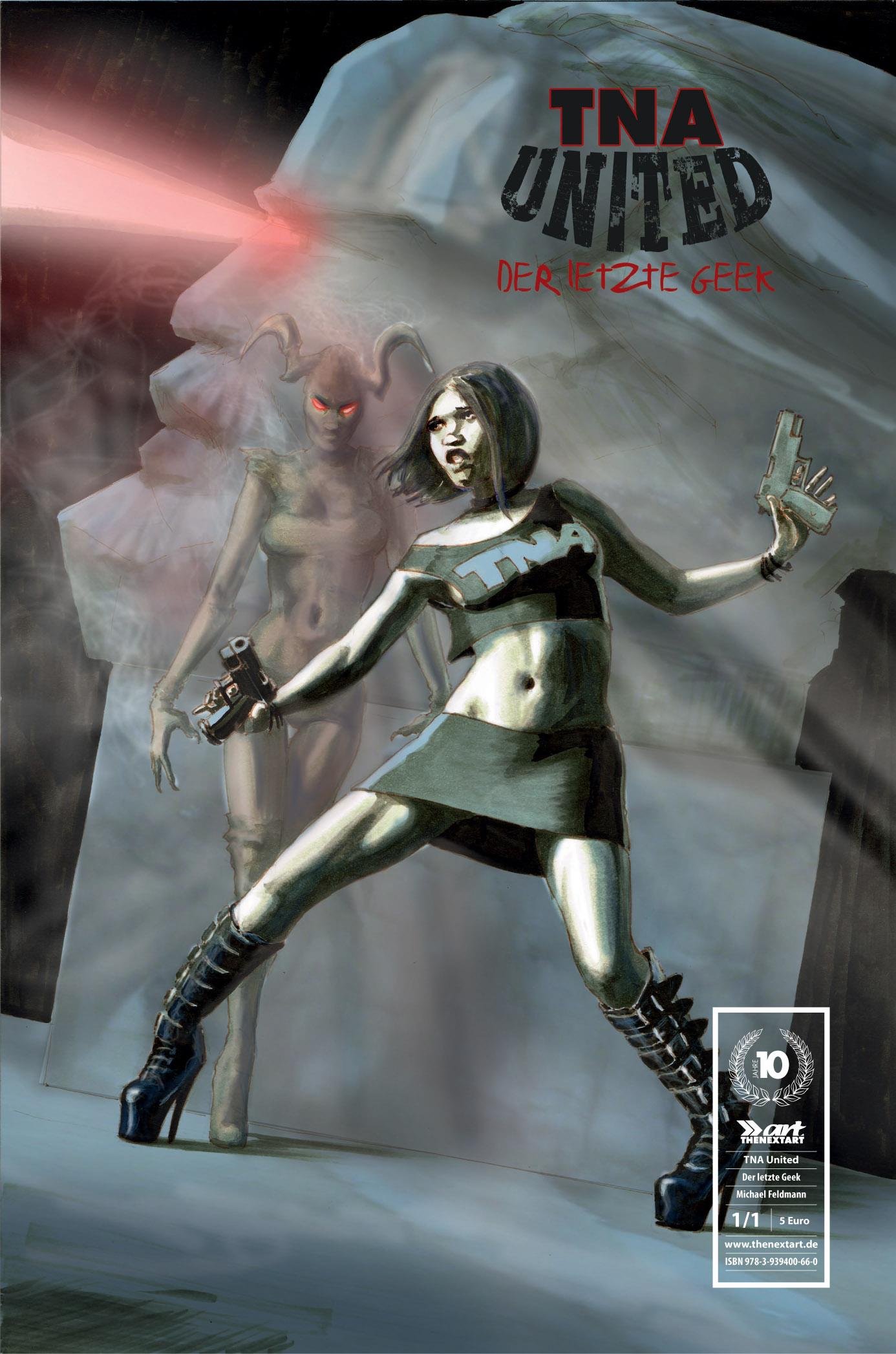 TNA United Der letzte Geek Cover B Michael Feldmann