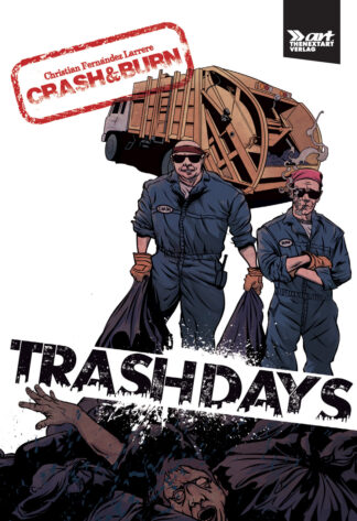 Christian Fernandez Larrere Crash and Burn Trash Days Cover