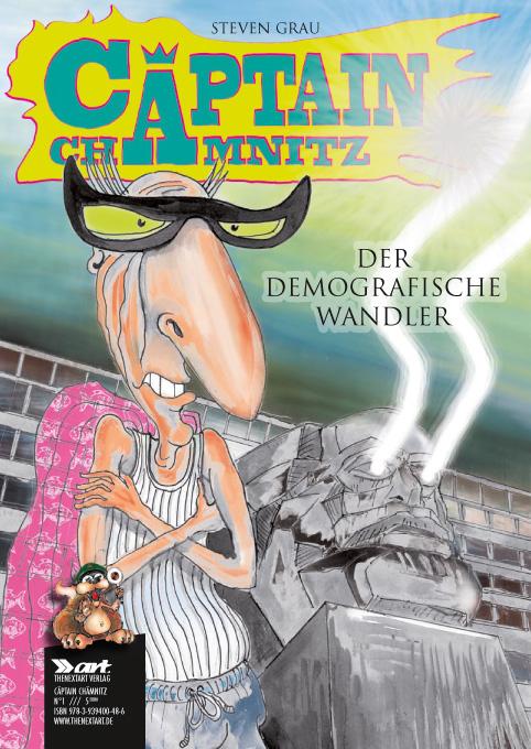Steven Grau Cäptain Chämnitz 1 Der Demografische Wandler Cover