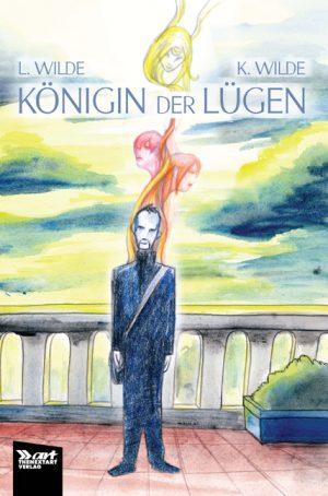 Wilde Königin der Lügen Cover